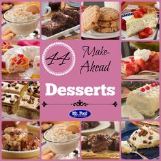 44 Make-Ahead Desserts - Includes cakes, cookies, bar cookies, puddings, cheesecakes, pies, and more!