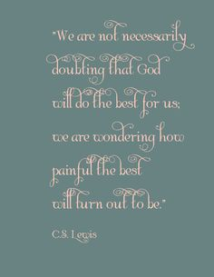 Life in Grace blogger styles a C.S. Lewis quote