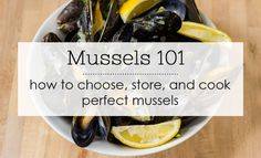 Mussels 101: How to Choose, Clean, and Cook Mussels | Blog | NoshOn.It