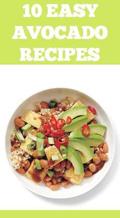 10 Easy Avocado Recipes