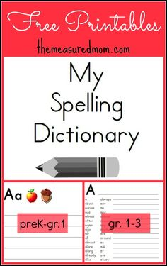 """Printable Spelling Dictionary for Kids: Just what I've been looking for! My kids are making """"books"""" like crazy!"""
