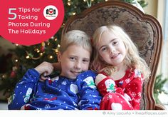 5 Tips for Taking Photos During the #Christmas Holidays #photography #GiftsThatDo