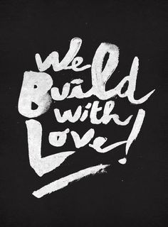 We build with love. | Love Quotes and Declarations by Marco Cruz Joalheiro