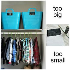 "An easy way to tame your child's closet is to label a bin for clothes ""too small"" & ""too big"""