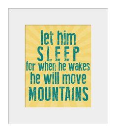 mountains, quotes, nurseries, move mountain, art prints, teal, mountain quot, sleep, quot print