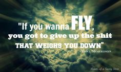 If you wanna fly...  #travel #quotes