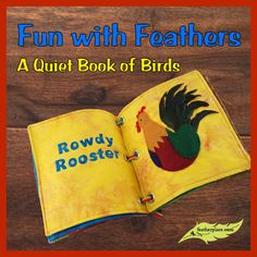 FUN WITH FEATHERS DIY: A QUIET BOOK OF BIRDS #thefeatherplace #feathers