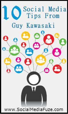 10 Tips I Got From Guy Kawasaki On Building a Social Media Following #socialmedia