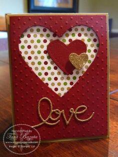 "Beautiful ""Love"" Valentine Card...Expressions Thinlits by Tara Bazata - Ink & Paper Cafe."