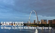 STL 50 things to do with kids
