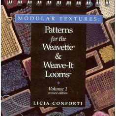 Excellent patterns for pin looms, if you can get your hands on this book. >> Modular Textures: Patterns for the Weavette & Weave-It Looms Volume 1 (Revised Edition): Licia P. Conforti: Amazon.com: Books