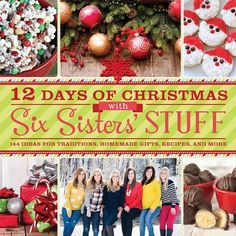 12 Days of Christmas with SixSistersStuff.com - the newest cookbook from the girls at Six Sisters' Stuff! The perfect book for the holiday season.