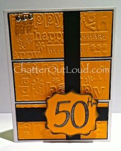 50 and fabulous, 50th birthday card, 50th birthday milestone, Happy Birthday Embossing Folder, Lyrical Letters Cartridge