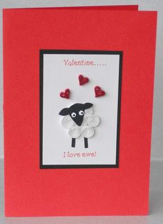 Quilled Valentine's card, sheep, handmade, quilling, I love ewe