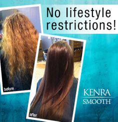 With Kenra Smooth, you can shampoo, color, wear your hair up, and even swim immediately after the smoothing service. Ask your stylist how you can eliminate frizz and curl and immediately start enjoying the spring weather!