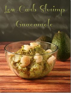 Low-Carb Shrimp Guacamole #AppetizerWeek #NotSoSimpleSyrup - Yours and Mine ARE Ours