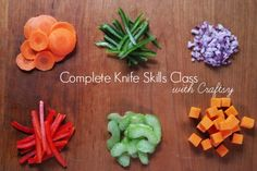 Free Online Complete Knife Skills Class with Craftsy | My Baking Addiction