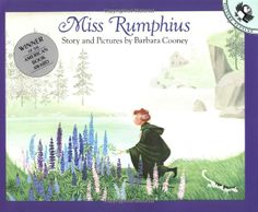 Miss Rumphius, Barbara Cooney