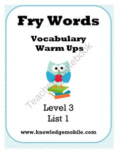 Fry Words - Vocabulary Warm Up - Level 3 (Words 501-750) from Knowledge Mobile on TeachersNotebook.com -  (200 pages)  - Level 3 -Fry Words 501-750 - Ten Lists of Interactive Fun! Each list comes with printables and a different game that students love. Print today so your students can learn tomorrow!!! :)