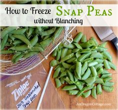 How to Freeze Snap Peas without Blanching {and Snow Peas, too!}