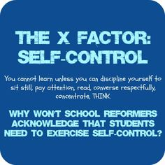 Self control is directly related to student understanding