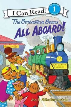 """All Aboard!"" by Jan & Mike Berenstain"