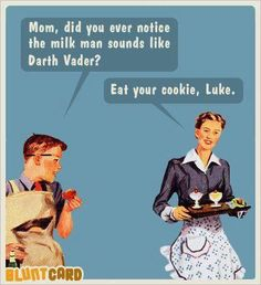 From a fan. Does no one else notice the cherries?    I guess Darth did. And what is HE wearing?
