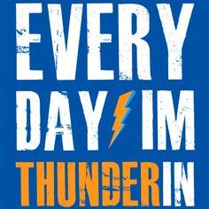 EVERY DAY I'M THUNDERIN T-Shirt SUPER SOFT OKC THUNDER TEE Oklahoma City OK