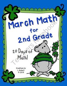 March Math - 20 Days of 2nd Grade Mixed Practice! (St. Patricks Day theme) product from 1-2-3-Creations-by-L-Ackert on TeachersNotebook.com