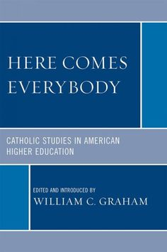 """Here comes everybody : Catholic studies in American higher education (2009) / edited and introduced by William C. Graham.  David Gentry-Aiken, professor of Theology and Religious Studies, published a chapter entitled """"Catholic studies programs : catalysts for reviving the Catholic intellectual tradition in higher education"""""""