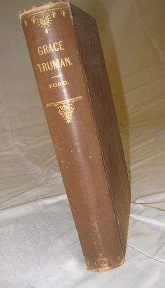 Grace Truman A Novel from 1886 First Edition by HallsEmporium, $15.00