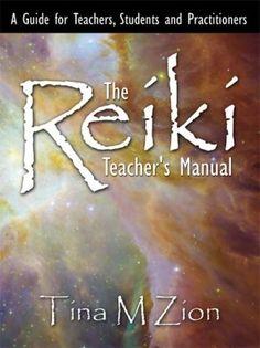 The Reiki Teachers Manual