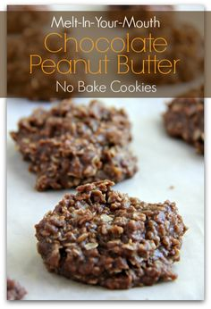 Melt-in-Your-Mouth Chocolate Peanut Butter No-Bake Cookies. Bakerette.com