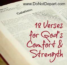 12 Verses for God's Comfort & Strength via @donotdepart and @kathyhhoward