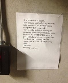 Pics & Posts More Pics & Posts »  The most entertaining, obnoxious, or completely insane notes written to neighbors.