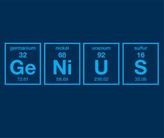 Genius Periodic Table of Elements Funny Science by PoutinePress