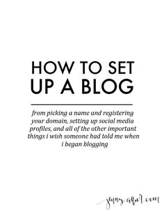 How to set up a blog: All of the important things I wish someone would have told me when I set up my blog! - http://jennycollier.com/how-to-set-up-a-blog/