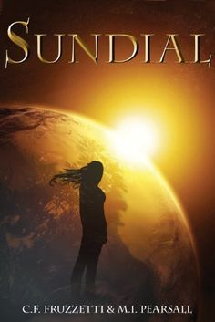 Sundial (The Light Bringer Series, Book One 1) by C.F. Fruzzetti, http://www.amazon.com/dp/B0055T3BXO/ref=cm_sw_r_pi_dp_H0Q.tb1055P3B