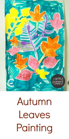 Great autumn leaves painting activity for kids!
