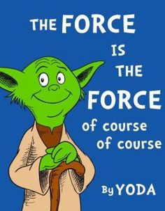 Yoda's voice in my head when I read this.