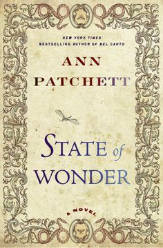 State of Wonder by Ann Patchett  January 2012 - Definitely an interesting choice, but popular. Thought provoking for sure.