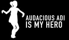 "$4.99  #AudaciousAdi #Dubstep #Dancer #Decal #youtubeSensation #dancingGirl #trending  ""Audacious Adi is my Hero"" #quotes #stickers"