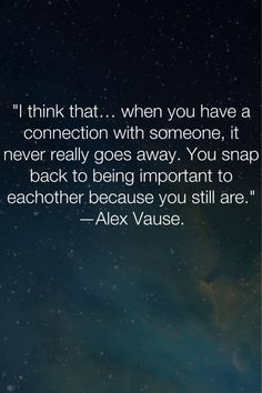 Alex Vause quote from Orange is the New Black - Pulls on my heart strings.