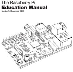 Raspberry Pi Education Manual