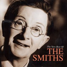 The Very Best Of The Smiths 2001. Cover Star Charles Hawtrey (not approved by the band)