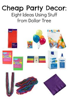 Dollar Store Party Decor: 8 Ideas Using Stuff from Dollar Tree  http://dollarstorecrafts.com/2013/01/cheap-party-decor-8-ideas-using-dollar-tree-materials/#