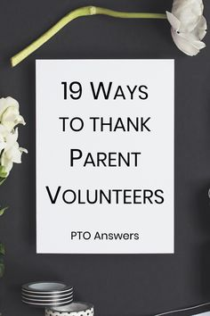 Volunteers love to feel appreciated! Here are 19 ways to show volunteer appreciation that they'll love! #ptoanswers #pto #volunteers #schoovolunteers #volunteerappreciation