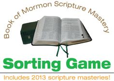 Printable Book Of Mormon Scripture Mastery Sorting Game.  Includes the new 2013 #BookOfMormon #LDS #ScriptureMastery passages!