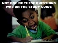 Feel this way every time I take a chemistry test...