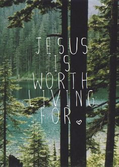 forests, cabin, mountain, wood, nature, quotes, jesus, lakes, trees